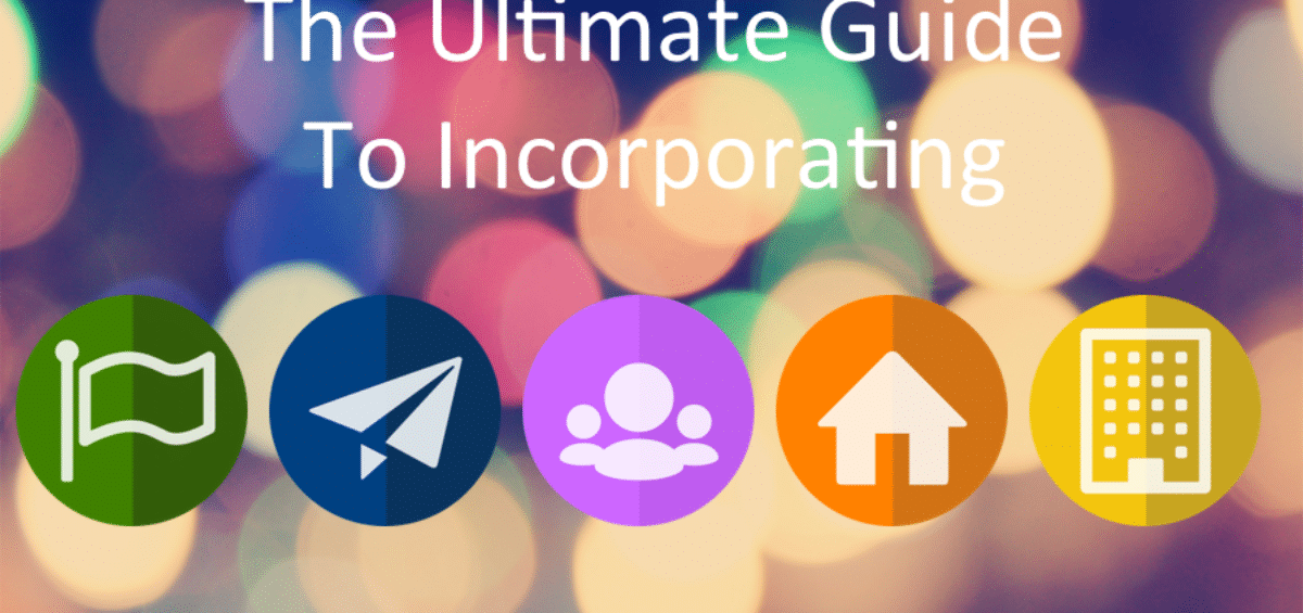 Ultimate Guide To Incorporating