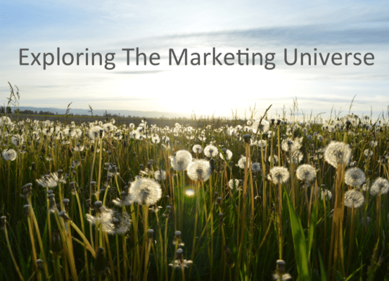 Explore The Marketing Universe To Promote Your Business