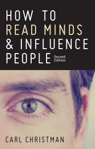 How to read minds and influence people carl christman
