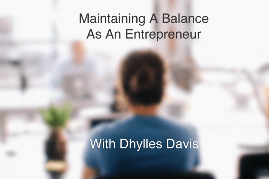 maintain balance as an entrepreneur