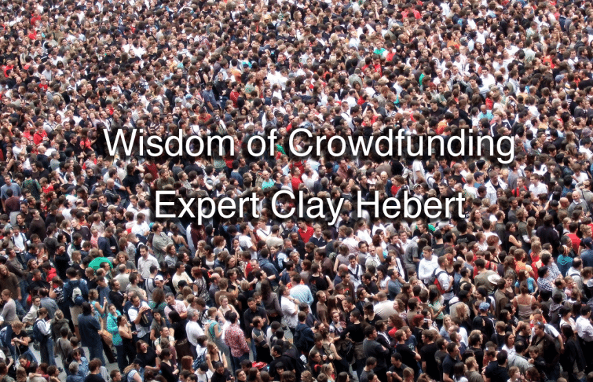 Crowdfunding expert Clay Hebert