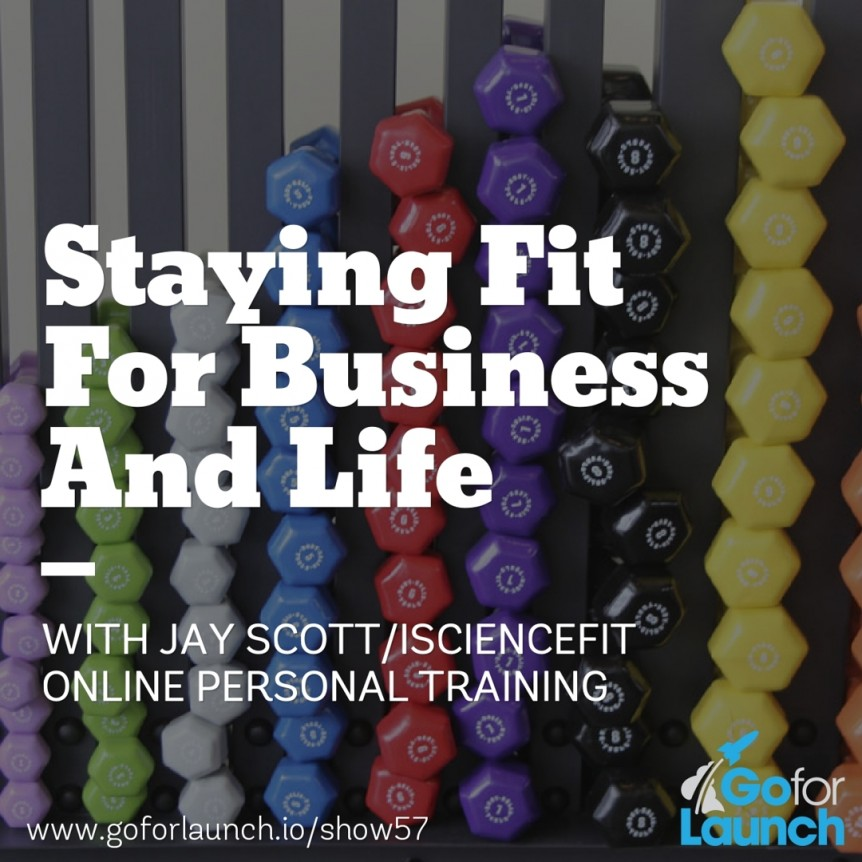 staying fit for business and life