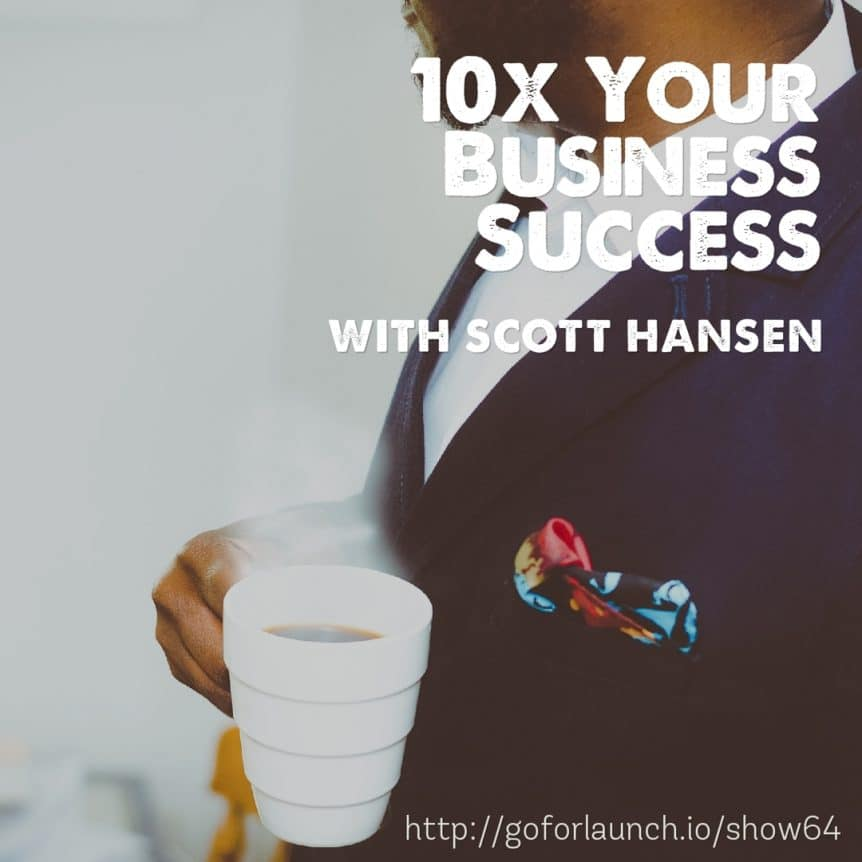 10x your business success