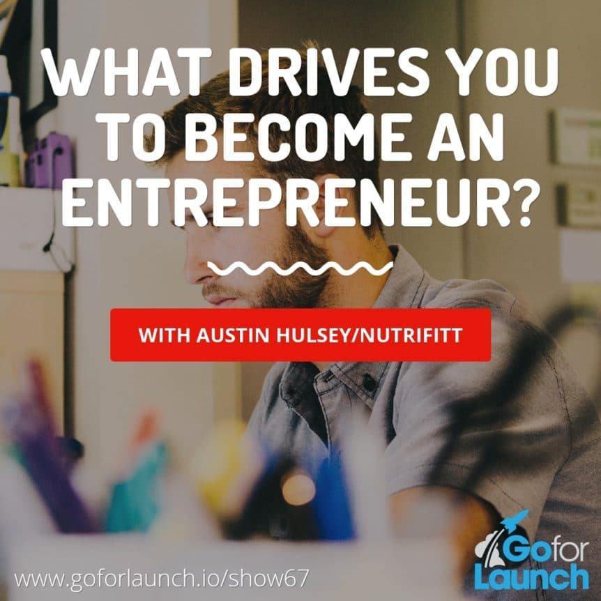 what drives you to become an entrepreneur