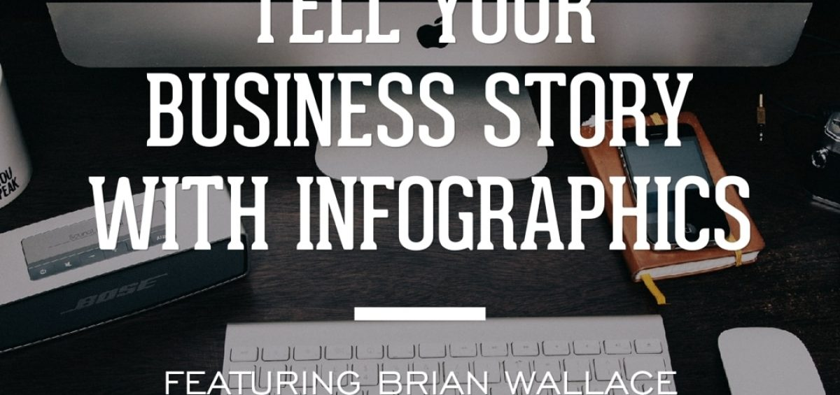 Tell Your Business Story With Infographics