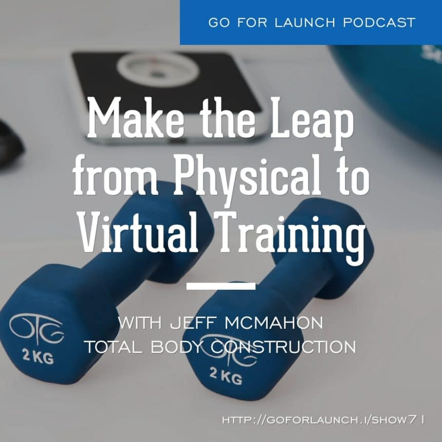 make the leap from physical to virtual training