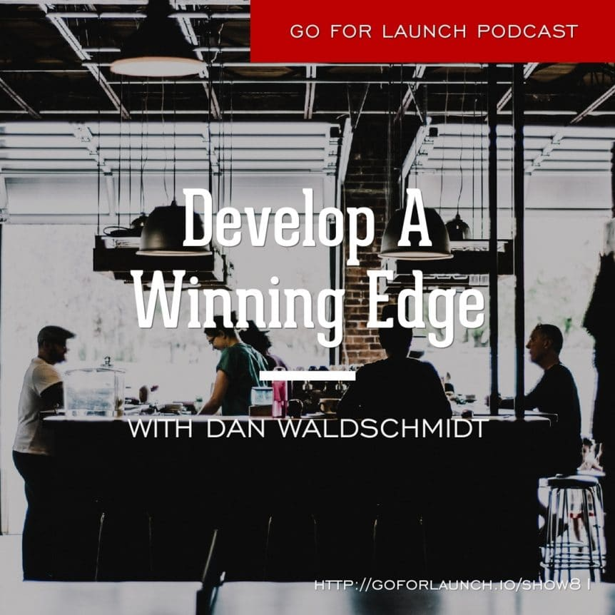 Develop A Winning Edge