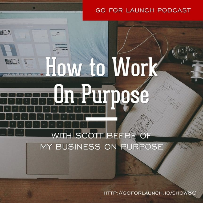 how to work on purpose