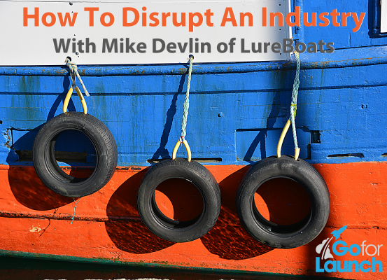 How to disrupt an industry