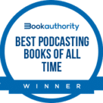 Best Podcasting Books of All Time