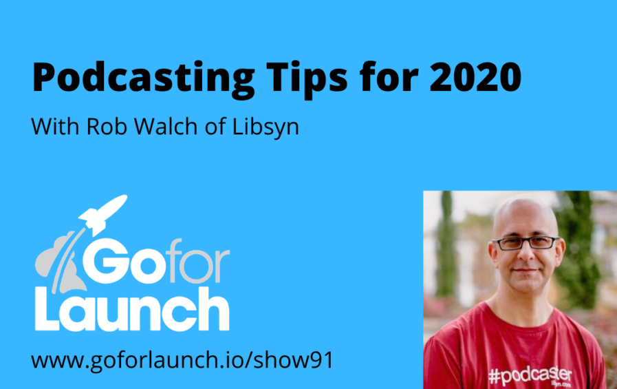 Podcasting Tips for 2020