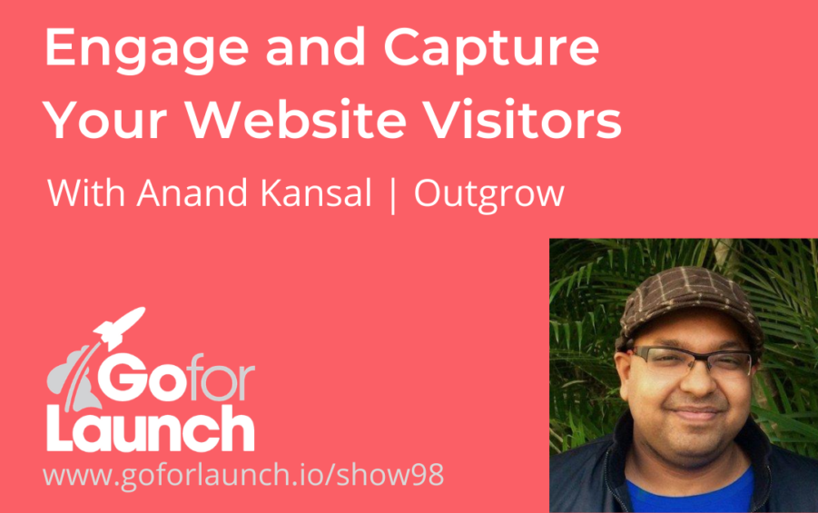 Anand Kansal of Outgrow on the Go For Launch podcast
