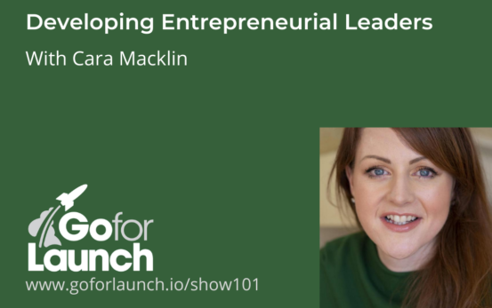 GFL-101 Cara Macklin Go For Launch Podcast Featured Image