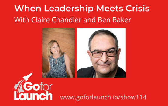 GFL-114 Claire Chandler and Ben Baker - Go For Launch Podcast Featured Image