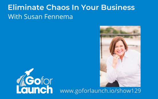 Eliminate Chaos In Your Business