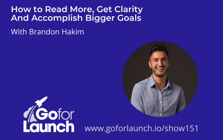 How to Read More, Get Clarity and Accomplish Bigger Goals